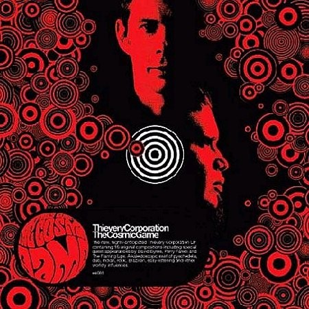 Thievery Corporation – The Cosmic Game