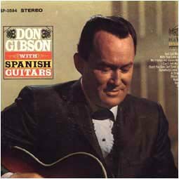 Don Gibson with Spanish Guitars–Guitars are the Centerpiece