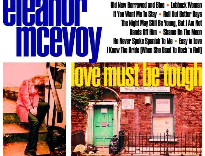 Eleanor McEvoy – love must be tough